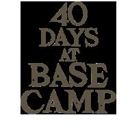 40DaysAtBasecamp
